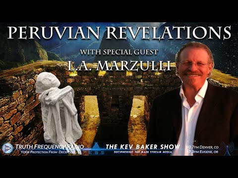 Peruvian Revelations, DNA, Mummies & End Times Prophecy w/L.A. Marzulli
