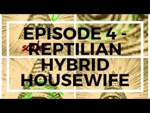 Episode 4 Reptilian Hybrid Housewife, Nazca Mummy, Black Knight Satellite and More !!!