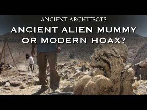 Ancient Alien Mummy or Modern Hoax? | Ancient Architects