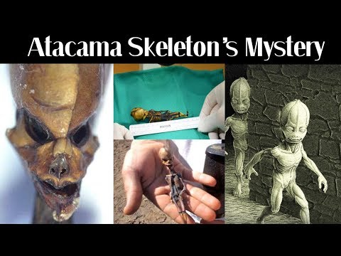 Mystery of The Alien Atacama Skeleton Explained