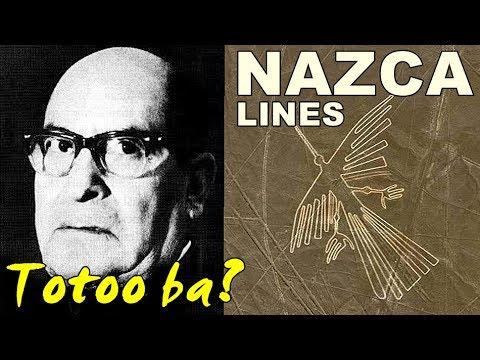 Totoo Ba Lihim ng mga NAZCA LINES ng Peru?