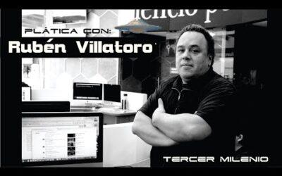 Plática con Rubén Villatoro sobre el fenómeno OVNI