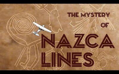 The mystery of NAZCA LINES (Líneas de Nazca)