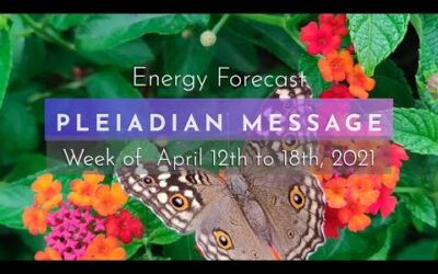 PLEIADIAN MESSAGE | Energy Forecast with the Pleiadians for April 12 to 18, 2021